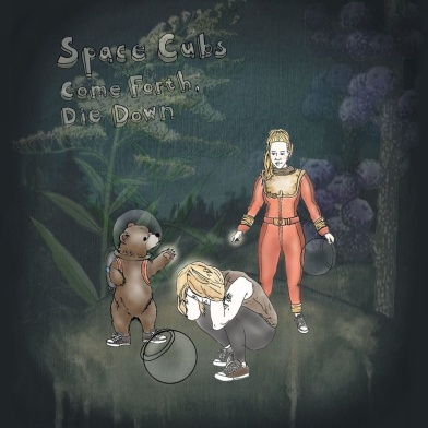 SpaceCubs_ComeForthDieDown_EPrelease